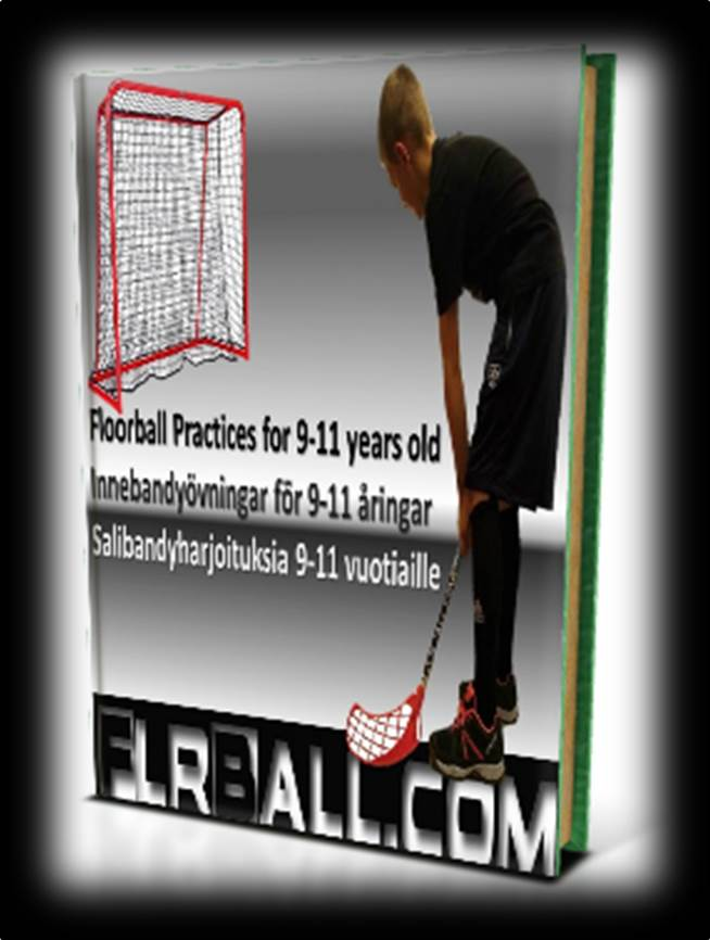Floorball Practices and Drills for 9, 10 and 11 years old